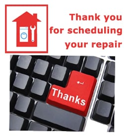 Anytime Appliance Repair Service thanks you for scheduling your appliance repair today